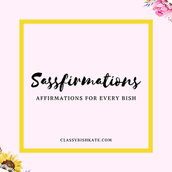 Sassfirmations (4).png