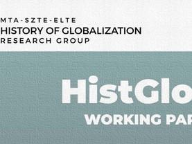 Working Paper sorozatot indított a Globalizációtörténeti Kutatócsoport!