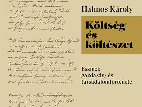 Megjelent Halmos Károly Költség és költészet című kötete!