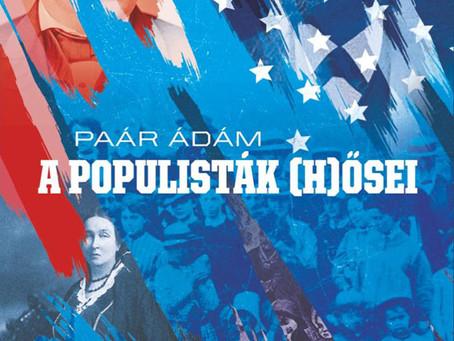 Populisták (h)ősei - Új kötet az észak-amerikai populista mozgalom történetéről