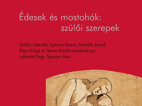 Elhagyta már a nyomdát a KORALL 82. száma Édesek és mostohák: szülői szerepek címmel!