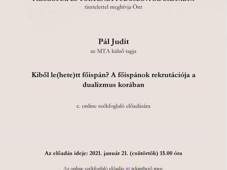 Pál Judit akadémiai székfoglaló előadása - 2021. január 21.