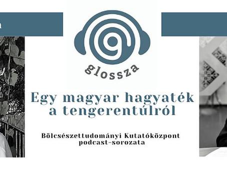 Egy magyar hagyaték a tengerentúlról – a Glossza 3. adása