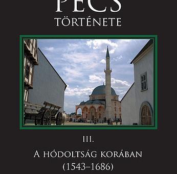 Pécs története III. - már megrendelhető!