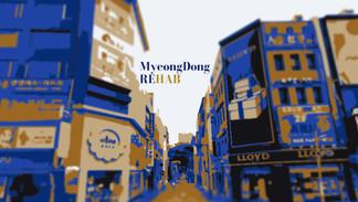 Myeong-Dong REHAB