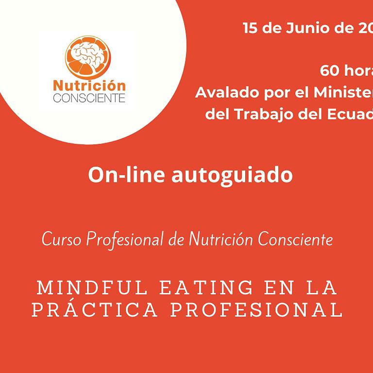 """Curso Profesional de Nutrición Consciente """"Mindful Eating en la Práctica Profesional"""""""