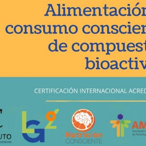 Certificación internacional en Alimentación y Consumo consciente de Compuestos Bioactivos que promueven la salud
