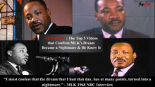 The Top 5 Videos that Confirm MLK's Dream Became a Nightmare & He Knew It