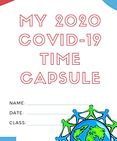 My Covid-19 2020 Time Capsule - Back to School