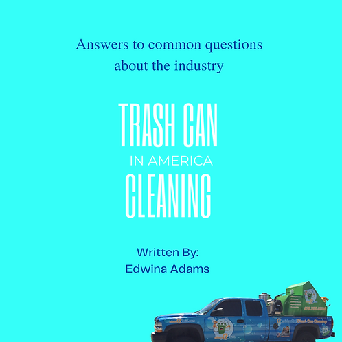 Trash Can Cleaning in America Downloadable e-book
