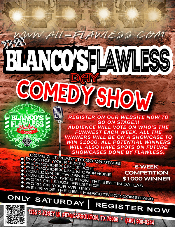 THE BLANCO'S FLAWLESS DAY COMEDY SHOW SA