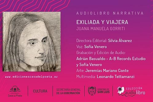 Exiliada y Viajera Juana Manuela Gorriti - Audiolibro - Ediciones Casa del Poeta