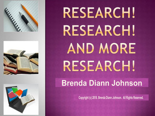 Research! Research! and More Research!