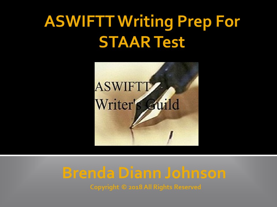 ASWIFTT Writing Prep For STAAR Test