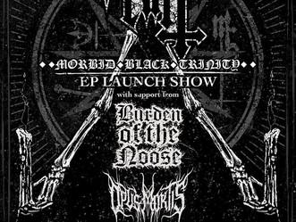 'Morbid Black Trinity' Launch Show Announced!