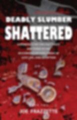 Deadly Slumber by Joe Frazzette