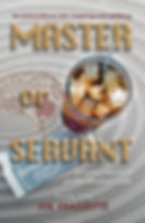 Master or Servant by Joe Frazzette