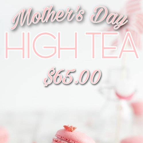 Mother's Day High Tea & Flowers
