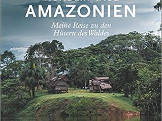 100 Tage Amazonien – Bericht über den Multimediavortrag von York Hovest