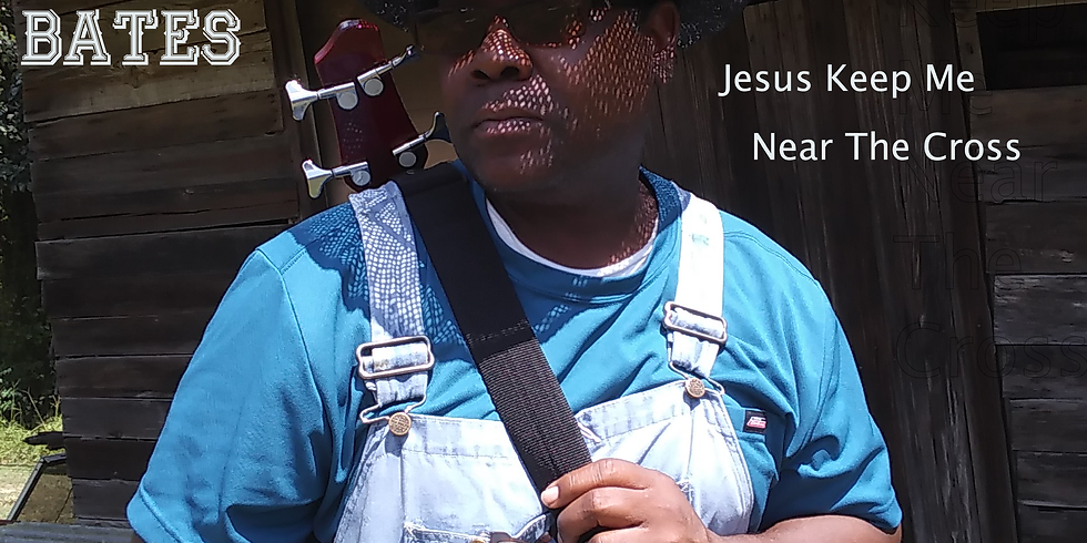 Michael Bates New Release- Jesus Keep Me Near The Cross