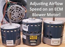 Adjusting the Airflow Speed on ECM Blower Fan Motors! (Variable & Multi-Speed Types)