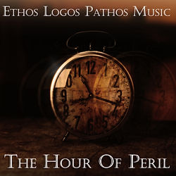 "Ethos Logos Pathos Music Album ""The Hour Of Peril"""