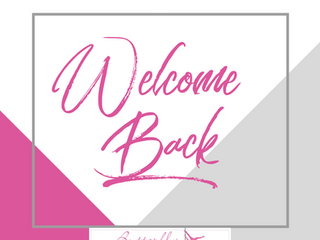 💕 Welcome Back 💕