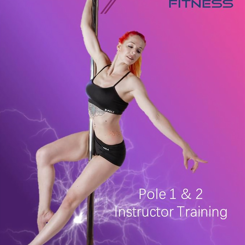 Xpert Pole Fitness Level 1 & 2 - 2 DAY, 16-HOUR TRAINING