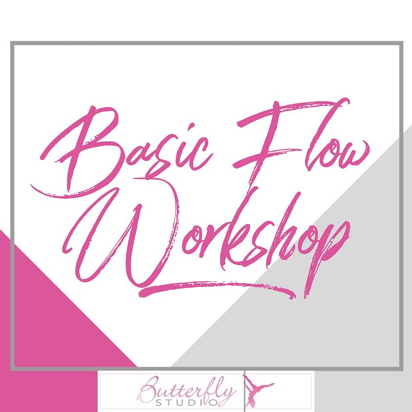 Basic Flow Workshop - Beginner/Intermediate