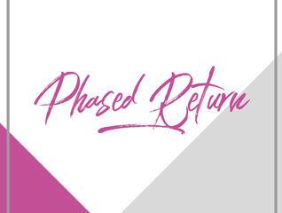 Phased Return