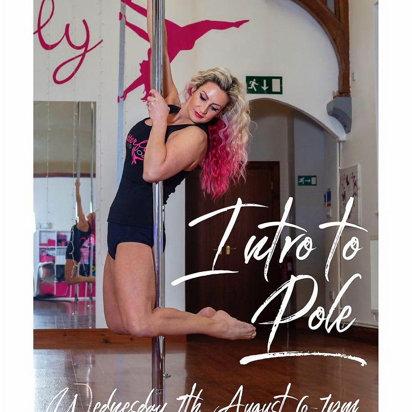 Intro to Pole Class - Complete Beginners Only - Wednesday 7th August