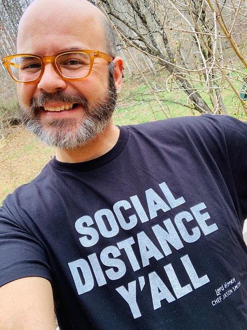Chef Jason Smith Social Distance Y'all Shirt Black