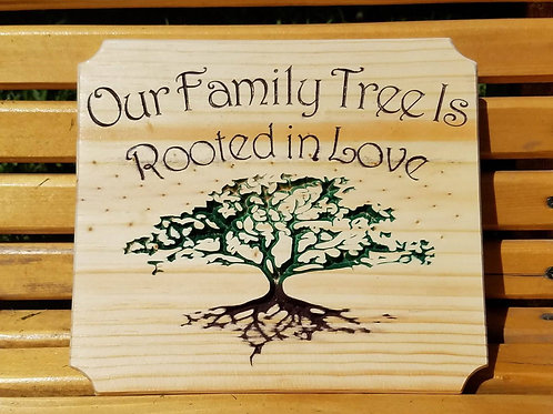 Our Family Tree is Rooted in Love Plaque