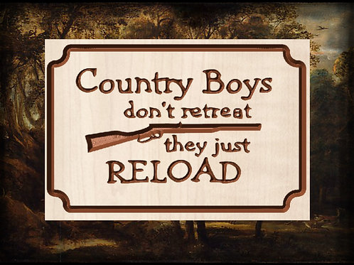 Country Boys Don't Retreat