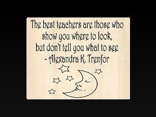 The Best Teacher's Sign/Plaque