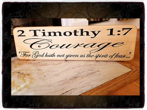 2 Timothy 1:7 - For God Hath Not Given Us The Spirit of Fear