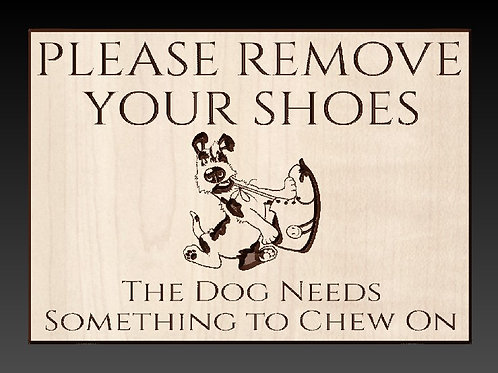 Remove Your Shoes Welcome Sign