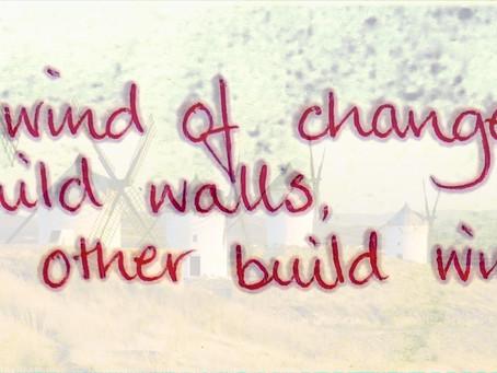 Walls and Windmills!
