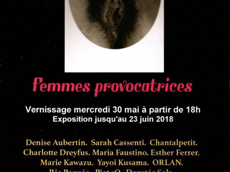 EXHIBITION | Femme provocatrices | 30 MAY - 23 JUN. 2018