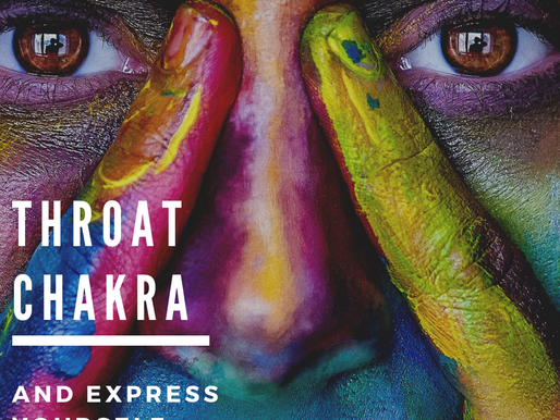 How to Balance Your Visuddha or Throat Chakra and Express Yourself