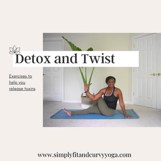 Detox and Twist