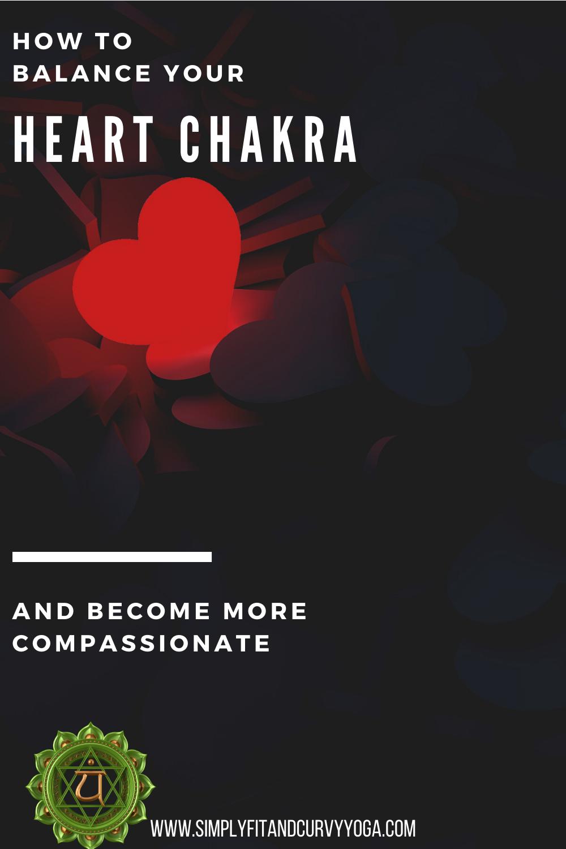 Balance your heart chakra