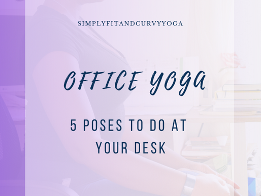 5 Yoga Poses to Try At Work