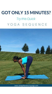 Got Only 15 minutes to exercise? Try this quick Yoga sequence