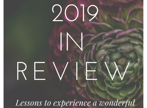 My 2019 In Review: Lessons to have a wonderful 2020