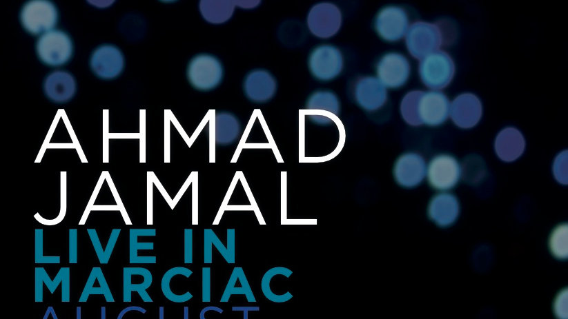 AHMAD JAMAL / LIVE IN MARCIAC / CD/DVD