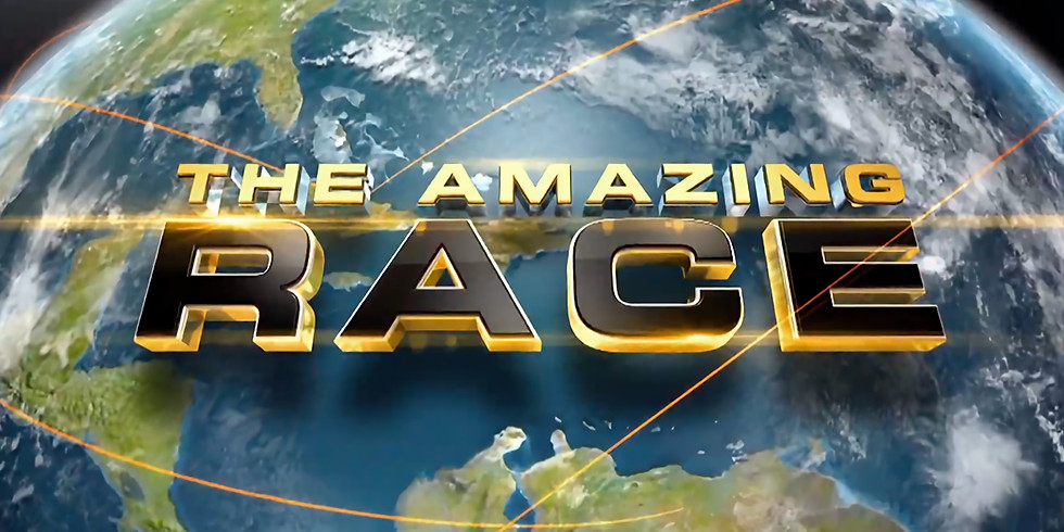 The Amazing Race - Outdoors! Last Week in February