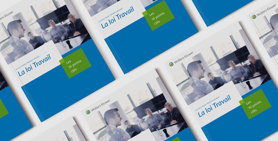 Wolters Kluwer - Livre Blanc Loi Travail