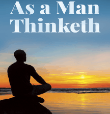 As A Man Thinketh- ክፍል ሁለት - ትርጉም - በሚስጥረ አደራው