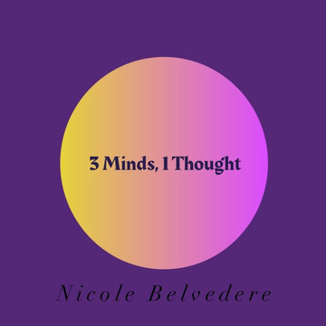 3 Minds, 1 Thought